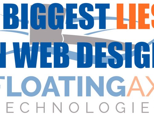 4 Biggest Lies Web Designers & Digital Marketers Tell