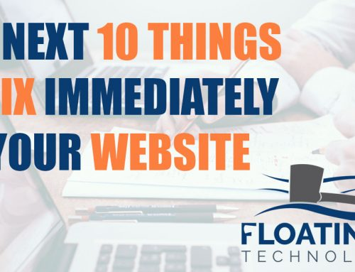 The Next 10 Things to Fix Immediately in Your Website
